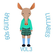 60s Guitar Lullabies, Vol. 3 by The Cat and Owl