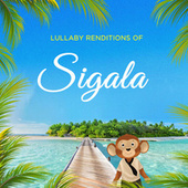 Lullaby Renditions of Sigala di The Cat and Owl