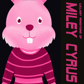 Lullaby Renditions of Miley Cyrus by The Cat and Owl