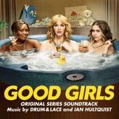 Good Girls (Original Series Soundtrack) von The Drum