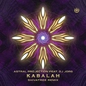 Kabalah (Shivatree Remix) by Astral Projection