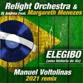 Elegibo (Uma Historia de Ifa) (Manuel Voltolinas 2021 Remix) de Relight Orchestra