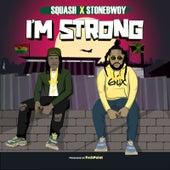 I'm Strong de Stone Bwoy