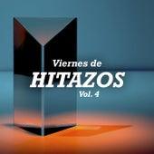Viernes de Hitazos Vol. 4 by Various Artists