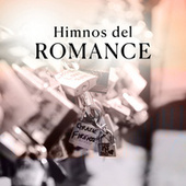 Himnos del Romance by Various Artists