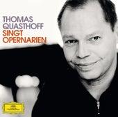 Thomas Quasthoff singt Opern-Arien von Thomas Quasthoff