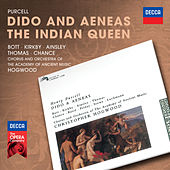 Purcell: Dido & Aeneas; The Indian Queen by Catherine Bott