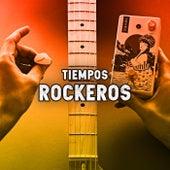 Tiempos Rockeros de Various Artists