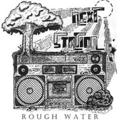 Rough Water by Next Station