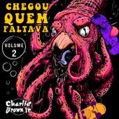 Chegou Quem Faltava - Volume 2 (Ao Vivo) de Charlie Brown Jr.