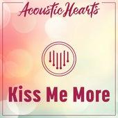 Kiss Me More de Acoustic Hearts