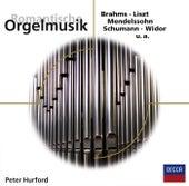 Romantische Orgelmusik von Peter Hurford