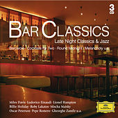 Bar Classics: Late Night Classics und Jazz von Various Artists
