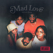 Mad Love (Deluxe) by Infinity Song