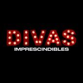 Divas Imprescindibles de Various Artists