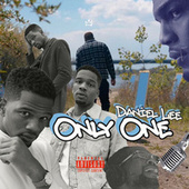 Only One by Daniel Lee