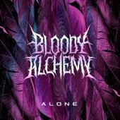Alone by Bloody Alchemy