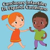 Canciones Infantiles En Español Castellano de La Superstar De Las Canciones Infantiles