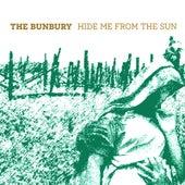 Hide Me from the Sun de Bunbury