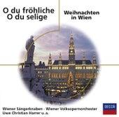 O du fröhliche - O du selige / Weihnachten in Wien de Wiener Sängerknaben
