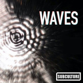 Waves by Subculture