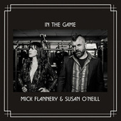 In the Game by Mick Flannery