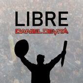 Libre by Daniel De Vita