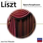 Opern-Paraphrasen und Transkriptionen von Jean-Yves Thibaudet