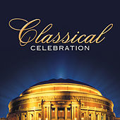 Classical Celebration von Various Artists
