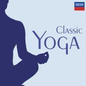 Classic Yoga von Various Artists