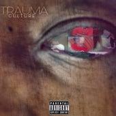 Trauma by Culture