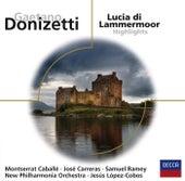 Lucia di Lammermoor - Highlights von José Carreras
