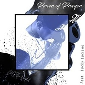 Power Of Prayer (feat. Lucky Luciano) by Lil G tha Prophet