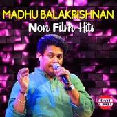 Madhu Balakrishnan Non Film Hits by Madhu Balakrishnan