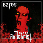 Teenage Antichrist by Bloodsucking Zombies from outer Space
