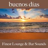 Buenos Días: Finest Lounge & Bar Sounds von ALLTID