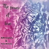 The Power of Love by A.M. Styles