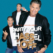 Party Your Hasselhoff by David Hasselhoff