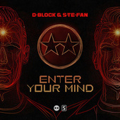 Enter Your Mind by D-Block