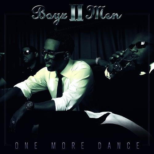 One More Dance - Single by Boyz II Men