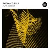 Funk Decision von The Disco Boys