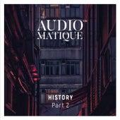 Audiomatique History, Pt. 2 von Various Artists