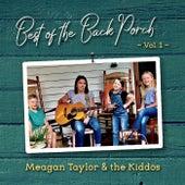 Best of the Back Porch, Vol. 1 von Meagan Taylor