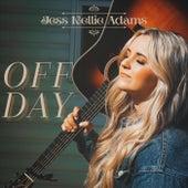 Off Day by Jess Kellie Adams