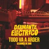 Todo Va a Arder (En vivo en Sesiones de Bar) de Diamante Electrico