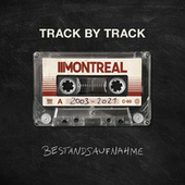 Bestandsaufnahme - Track by Track by Montreal