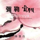 Maitreya Mantra by Imee Ooi