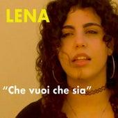 Che vuoi che sia de Lena