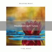 ! ! ! ! ! ! ! ! ! ! Meditation Soft Tunes de Lullabies for Deep Meditation