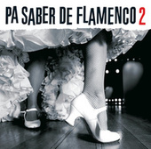 Pa Saber De Flamenco 2 de Various Artists